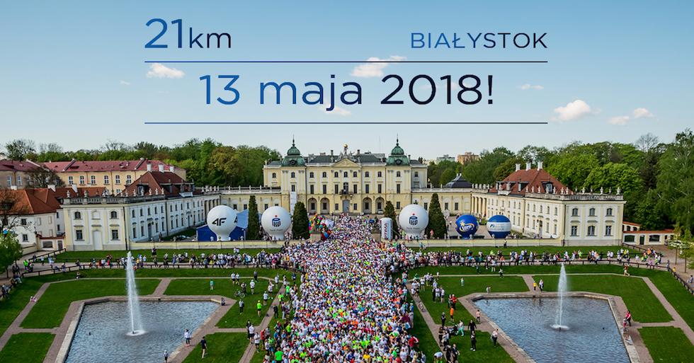 6. Białystok Półmaraton - 13-05-2018