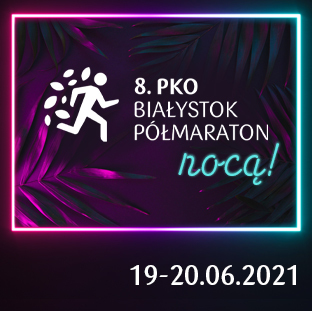 PKO Białystok Półmaraton - 19-06-2021